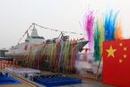 中国新型万吨级驱逐舰首舰下水 系完全自主研制
