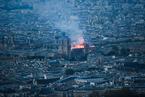 巴黎圣母院失火 那些被损毁与被重建的古迹